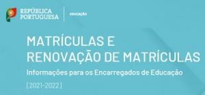Matrículas e renovações de matrícula - 2021/2022